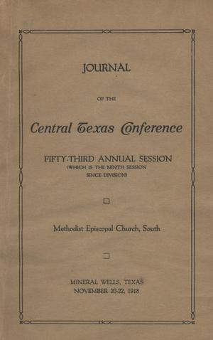 Primary view of object titled 'Journal of the Central Texas Conference, Fifty-Third Annual Session (which is the ninth session since division), Methodist Episcopal Church, South'.