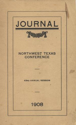 Primary view of object titled 'Journal of the Forty-third Annual Session, Northwest Texas Conference, Methodist Episcopal Church, South'.