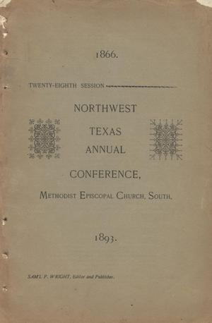 Primary view of object titled 'Journal of Proceedings of the Twenty-Eighth Annual Session of the Northwest Texas Conference, of the Methodist Epsicopal Church, South, Held in the City Hall, Fort Worth, Texas, November 15th-21st, 1893.'.