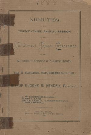 Primary view of object titled 'Minutes of the Twenty-Third Annual Session of the Northwest Texas Conference of the Methodist Episcopal Church, South.'.