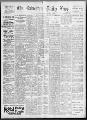 Primary view of object titled 'The Galveston Daily News. (Galveston, Tex.), Vol. 51, No. 144, Ed. 1 Monday, August 15, 1892'.