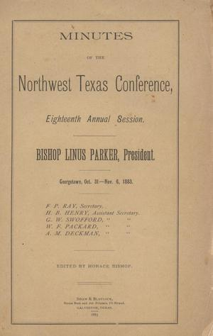 Primary view of object titled 'Minutes of the Northwest Texas Conference, Eighteenth Annual Session.'.