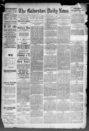 Primary view of object titled 'The Galveston Daily News. (Galveston, Tex.), Vol. 46, No. 249, Ed. 1 Saturday, December 31, 1887'.