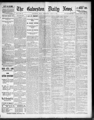 Primary view of object titled 'The Galveston Daily News. (Galveston, Tex.), Vol. 50, No. 92, Ed. 1 Wednesday, June 24, 1891'.