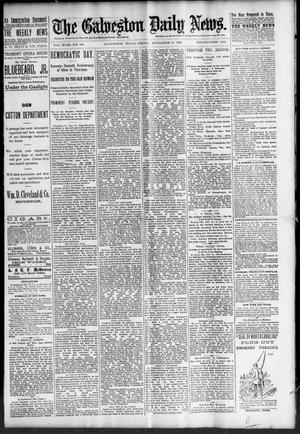 Primary view of object titled 'The Galveston Daily News. (Galveston, Tex.), Vol. 49, No. 199, Ed. 1 Friday, November 14, 1890'.