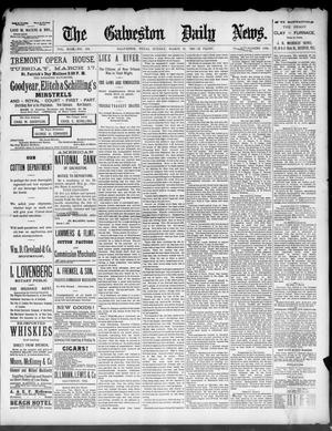 Primary view of The Galveston Daily News. (Galveston, Tex.), Vol. 49, No. 352, Ed. 1 Sunday, March 15, 1891