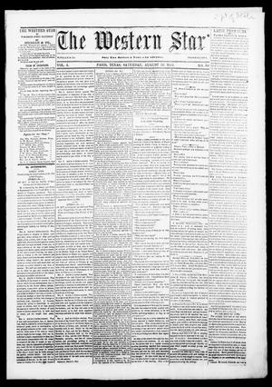 Primary view of The Western Star. (Paris, Tex.), Vol. 4, No. 30, Ed. 1 Saturday, August 30, 1851