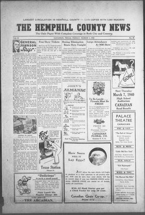 Primary view of object titled 'The Hemphill County News (Canadian, Tex), Vol. 2, No. 25, Ed. 1, Friday, March 1, 1940'.