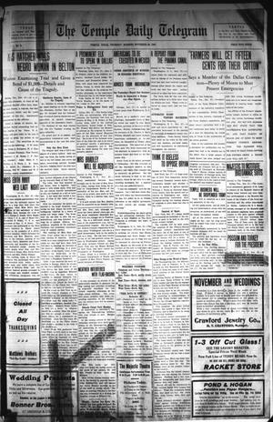 Primary view of object titled 'The Temple Daily Telegram (Temple, Tex.), Vol. 1, No. 9, Ed. 1 Thursday, November 28, 1907'.