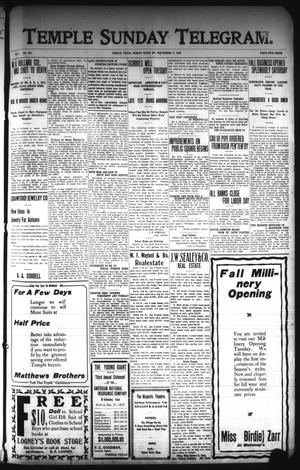 Primary view of object titled 'The Temple Daily Telegram. (Temple, Tex.), Vol. 1, No. 251, Ed. 2 Sunday, September 6, 1908'.