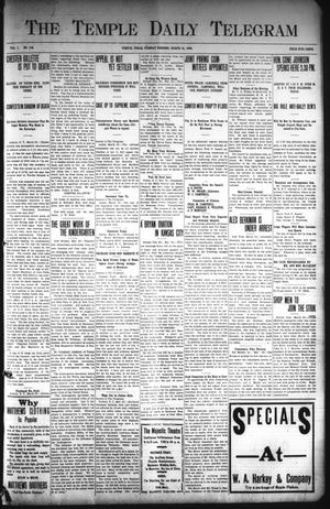 Primary view of object titled 'The Temple Daily Telegram (Temple, Tex.), Vol. 1, No. 115, Ed. 1 Tuesday, March 31, 1908'.
