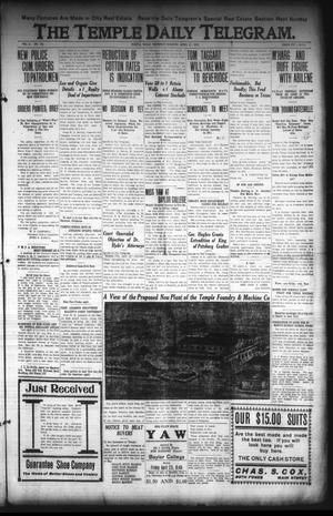 Primary view of object titled 'The Temple Daily Telegram. (Temple, Tex.), Vol. 3, No. 132, Ed. 1 Thursday, April 21, 1910'.