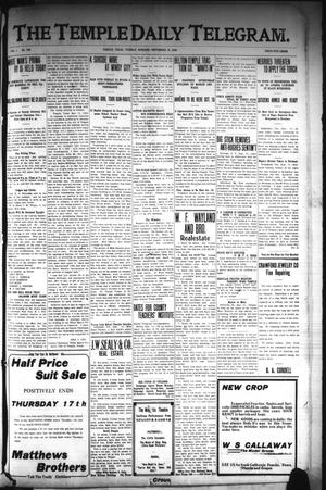 Primary view of object titled 'The Temple Daily Telegram. (Temple, Tex.), Vol. 1, No. 258, Ed. 1 Tuesday, September 15, 1908'.