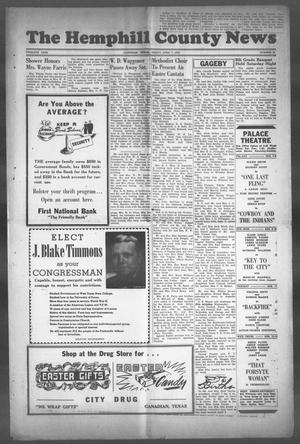 Primary view of object titled 'The Hemphill County News (Canadian, Tex), Vol. TWELFTH YEAR, No. 31, Ed. 1, Friday, April 7, 1950'.