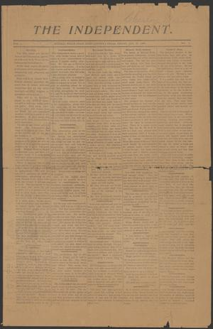 Primary view of object titled 'The Independent. (Mineral Wells, Tex.), Vol. 1, No. 1, Ed. 1 Friday, January 19, 1900'.