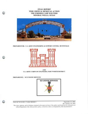 Primary view of object titled 'Time Critical Removal Action, The Former Camp Wolters, Mineral Wells, Texas, Final Report'.