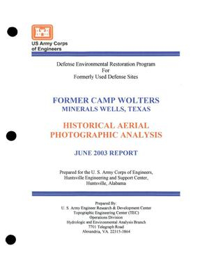 Primary view of object titled 'Former Camp Wolters Historical Aerial Photographic Analysis, June 2003'.