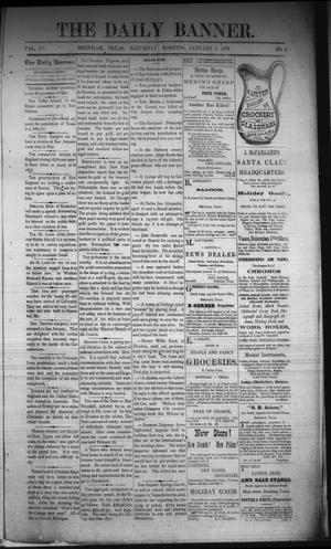 Primary view of object titled 'The Daily Banner. (Brenham, Tex.), Vol. 4, No. 4, Ed. 1 Saturday, January 4, 1879'.