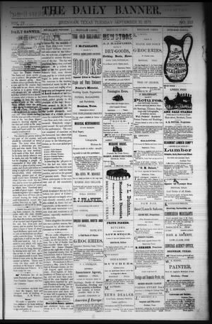 Primary view of object titled 'The Daily Banner. (Brenham, Tex.), Vol. 4, No. 233, Ed. 1 Tuesday, September 30, 1879'.