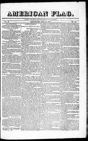 Primary view of American Flag. (Matamoros, Tamaulipas, Mexico), Vol. 2, No. 193, Ed. 1 Saturday, April 22, 1848