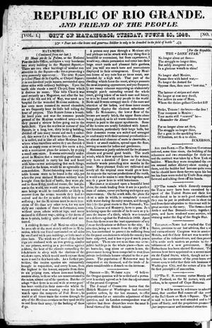 Primary view of Republic of Rio Grande. And Friend of the People. (Brownsville, Tex.), Vol. 1, No. 5, Ed. 1 Tuesday, June 30, 1846