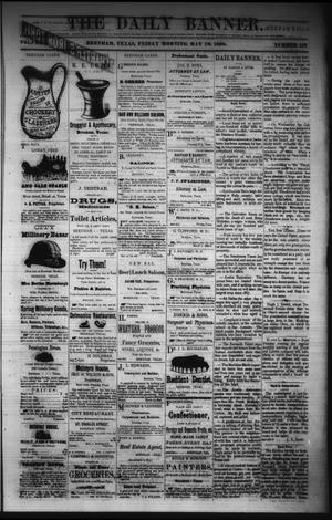 Primary view of object titled 'The Daily Banner. (Brenham, Tex.), Vol. 5, No. 128, Ed. 1 Friday, May 28, 1880'.