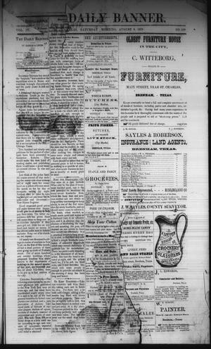 Primary view of The Daily Banner. (Brenham, Tex.), Vol. 4, No. 189, Ed. 1 Saturday, August 9, 1879