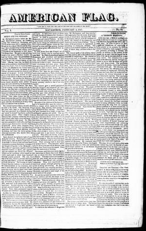 Primary view of American Flag. (Matamoros, Tamaulipas, Mexico), Vol. 1, No. 72, Ed. 1 Wednesday, February 3, 1847