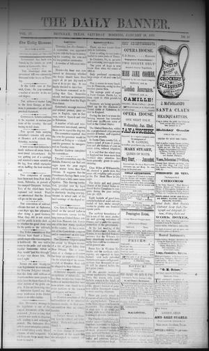 Primary view of object titled 'The Daily Banner. (Brenham, Tex.), Vol. 4, No. 16, Ed. 1 Saturday, January 18, 1879'.