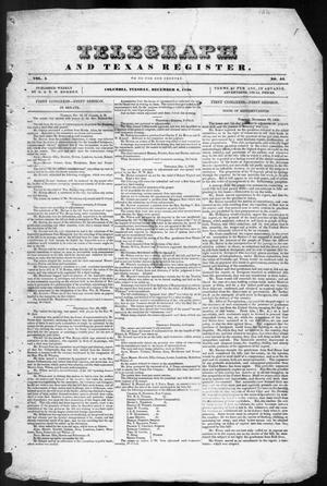 Primary view of object titled 'Telegraph and Texas Register (Columbia, Tex.), Vol. 1, No. 44, Ed. 1, Tuesday, December 6, 1836'.