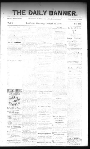 Primary view of object titled 'The Daily Banner. (Brenham, Tex.), Vol. 1, No. 248, Ed. 1 Thursday, October 19, 1876'.