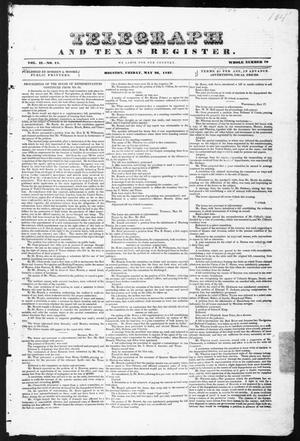 Primary view of object titled 'Telegraph and Texas Register (Houston, Tex.), Vol. 2, No. 18, Ed. 1, Friday, May 26, 1837'.