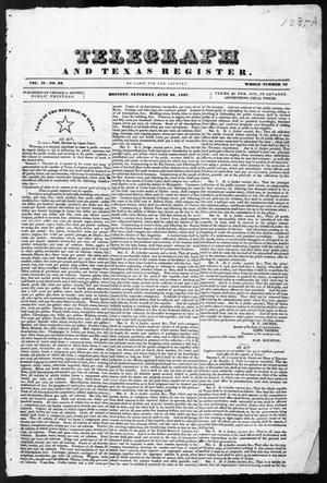 Primary view of object titled 'Telegraph and Texas Register (Houston, Tex.), Vol. 2, No. 23, Ed. 1, Saturday, June 24, 1837'.