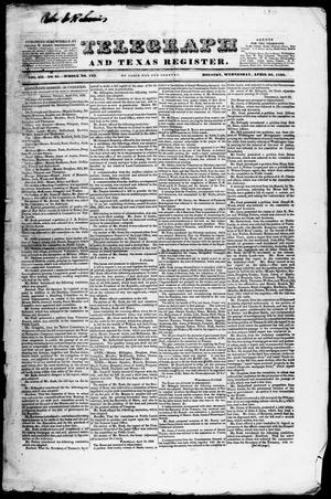 Primary view of object titled 'Telegraph and Texas Register (Houston, Tex.), Vol. 3, No. 21, Ed. 1, Wednesday, April 25, 1838'.