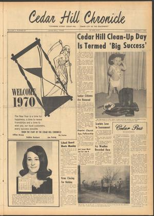 Primary view of object titled 'Cedar Hill Chronicle (Cedar Hill, Tex.), Vol. 5, No. 29, Ed. 1 Thursday, January 1, 1970'.