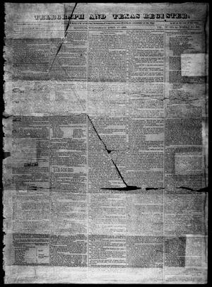 Primary view of object titled 'Telegraph and Texas Register (Houston, Tex.), Vol. 4, No. 44, Ed. 1, Wednesday, April 17, 1839'.