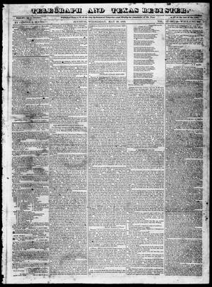 Primary view of object titled 'Telegraph and Texas Register (Houston, Tex.), Vol. 4, No. 50, Ed. 1, Wednesday, May 29, 1839'.