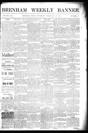 Primary view of object titled 'Brenham Weekly Banner. (Brenham, Tex.), Vol. 25, No. 8, Ed. 1 Thursday, February 20, 1890'.