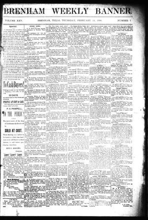 Primary view of object titled 'Brenham Weekly Banner. (Brenham, Tex.), Vol. 25, No. 7, Ed. 1 Thursday, February 13, 1890'.