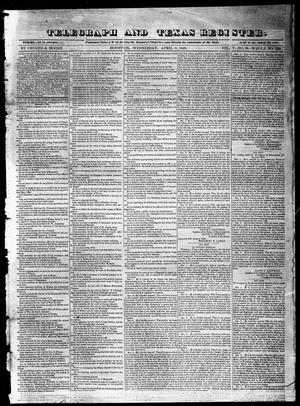 Primary view of object titled 'Telegraph and Texas Register (Houston, Tex.), Vol. 5, No. 29, Ed. 1, Wednesday, April 8, 1840'.