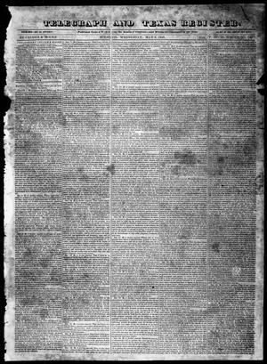 Primary view of object titled 'Telegraph and Texas Register (Houston, Tex.), Vol. 5, No. 33, Ed. 1, Wednesday, May 6, 1840'.