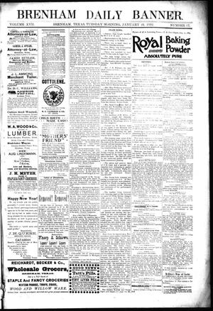 Primary view of object titled 'Brenham Daily Banner. (Brenham, Tex.), Vol. 17, No. 17, Ed. 1 Tuesday, January 19, 1892'.