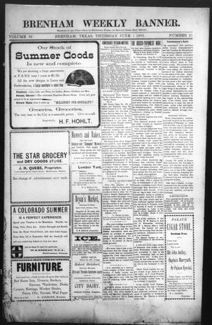 Primary view of object titled 'Brenham Weekly Banner. (Brenham, Tex.), Vol. 39, No. 21, Ed. 1 Thursday, June 1, 1905'.