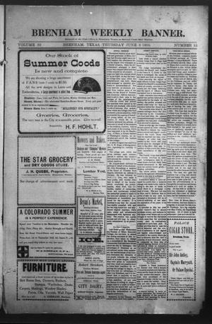 Primary view of object titled 'Brenham Weekly Banner. (Brenham, Tex.), Vol. 39, No. 22, Ed. 1 Thursday, June 8, 1905'.