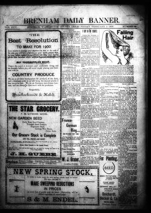 Primary view of object titled 'Brenham Daily Banner. (Brenham, Tex.), Vol. 25, No. 28, Ed. 1 Friday, February 2, 1900'.