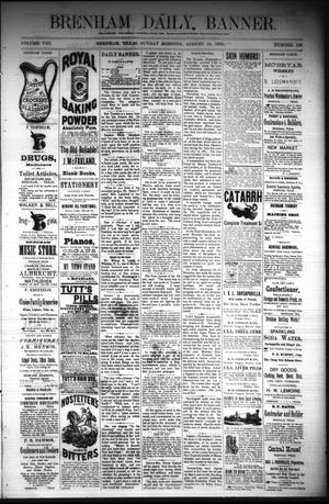 Primary view of object titled 'Brenham Daily Banner. (Brenham, Tex.), Vol. 8, No. 198, Ed. 1 Sunday, August 19, 1883'.