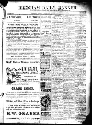 Primary view of object titled 'Brenham Daily Banner. (Brenham, Tex.), Vol. 15, No. 284, Ed. 1 Wednesday, December 10, 1890'.