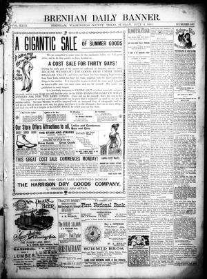 Primary view of object titled 'Brenham Daily Banner. (Brenham, Tex.), Vol. 23, No. 160, Ed. 1 Sunday, July 3, 1898'.