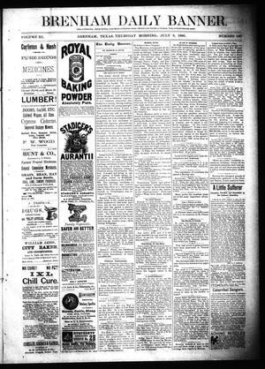 Primary view of object titled 'Brenham Daily Banner. (Brenham, Tex.), Vol. 11, No. 160, Ed. 1 Thursday, July 8, 1886'.