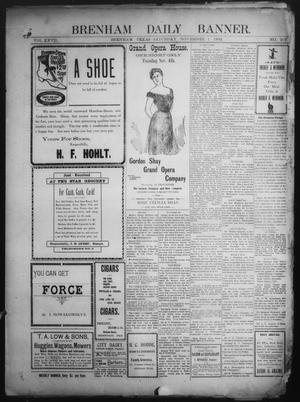 Primary view of object titled 'Brenham Daily Banner. (Brenham, Tex.), Vol. 27, No. 201, Ed. 1 Saturday, November 1, 1902'.